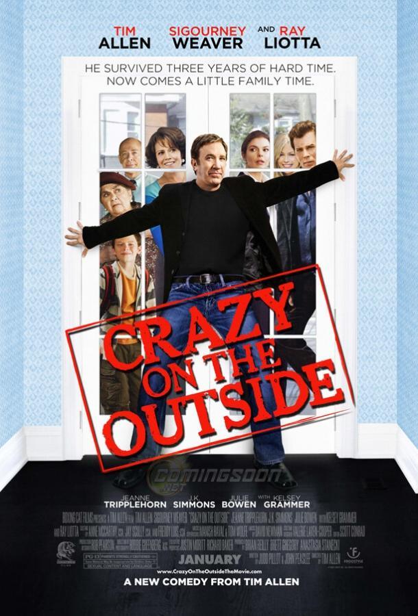 Сумасшедший на воле / Crazy on the Outside (2009)
