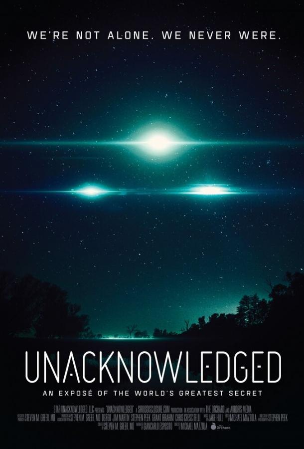 Непризнанные / Unacknowledged (2017)