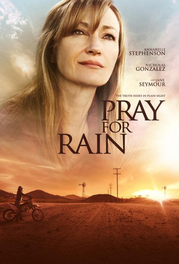 Молитва о дожде / Pray for Rain (2017)