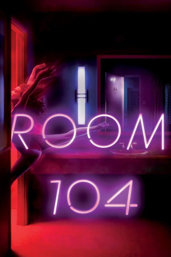 Комната 104 2017 смотреть онлайн 4 сезон все серии подряд в хорошем качестве