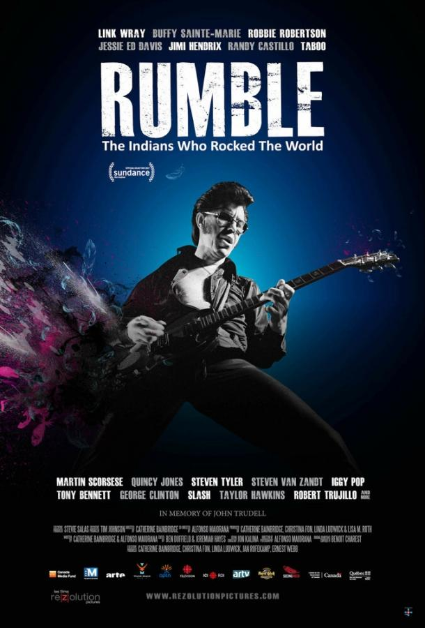 Рамбл: Индейцы, которые зажгли мир / Rumble: The Indians Who Rocked The World (2017)