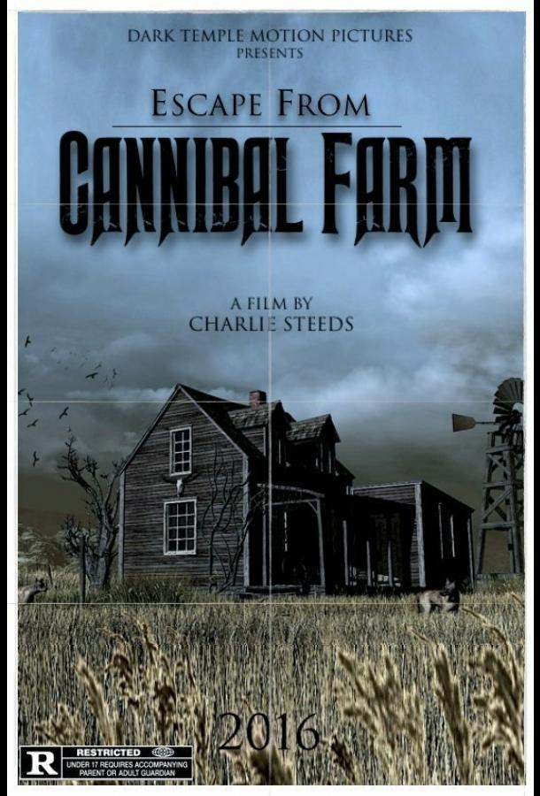 Побег с фермы каннибалов / Escape from Cannibal Farm (2017)
