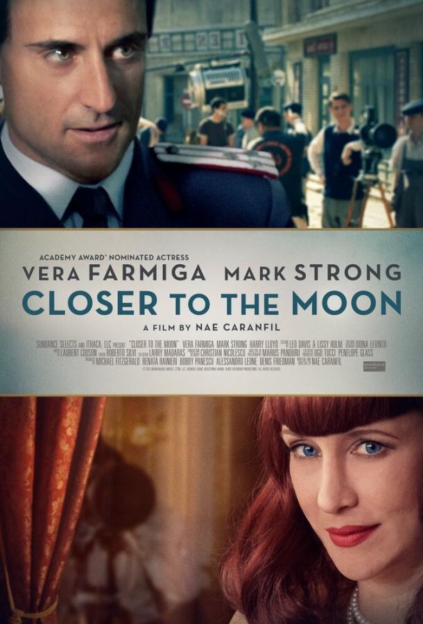 Ближе к Луне / Closer to the Moon (2014)