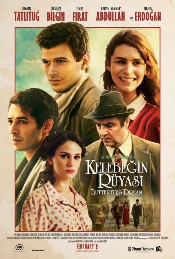 Сон бабочки / Kelebegin Rüyasi (2013)