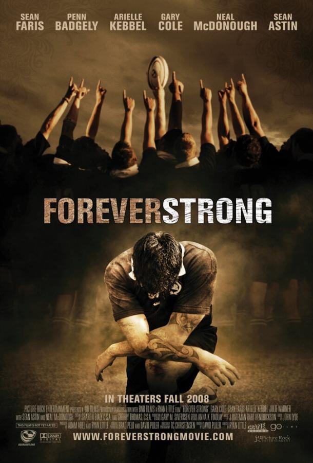 Неугасающий / Forever Strong (2008)