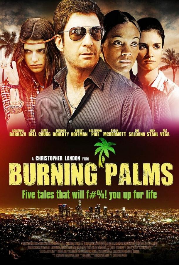 Горящие пальмы / Burning Palms (2010)