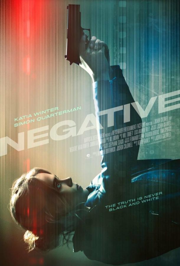 Негатив / Negative (2017)