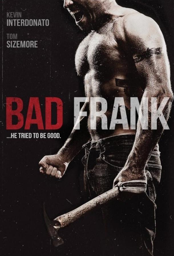 Плохой Фрэнк / Bad Frank (2017) смотреть онлайн