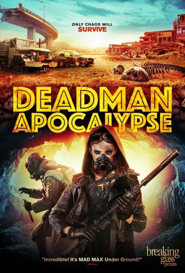 Апокалипсис Джека Дэдмэна / Deadman Apocalypse (2016)