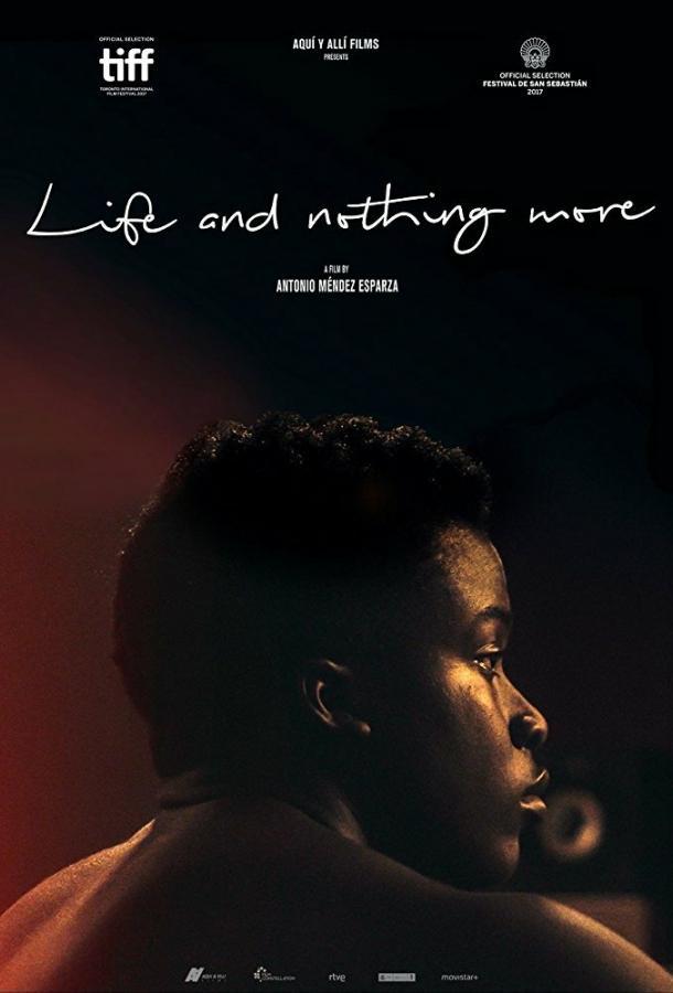 Жизнь и ничего больше (2017)