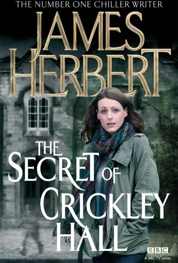 Тайна Крикли-холла / The Secret of Crickley Hall (2012)