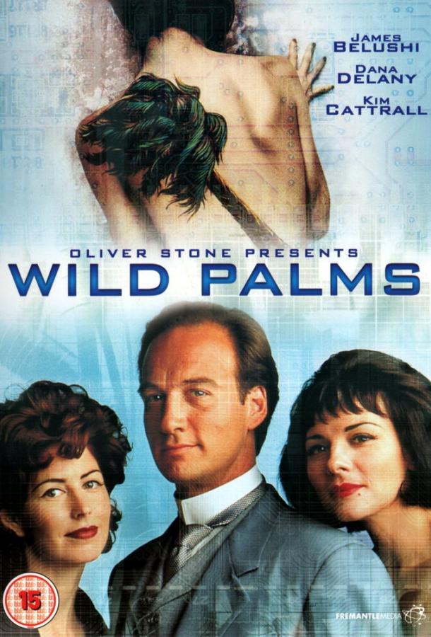Дикие пальмы / Wild Palms (1993)