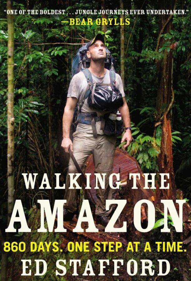 Пешком по Амазонке / Walking the Amazon (2011)