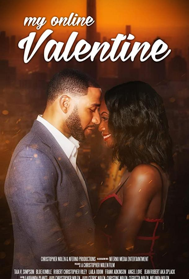 Моя онлайн-судьба / My Online Valentine (2019)