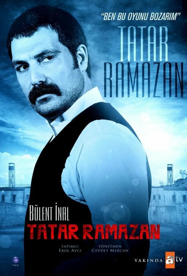 Татар Рамазан / Tatar Ramazan: Ben Bu Oyunu Bozarim (2013)