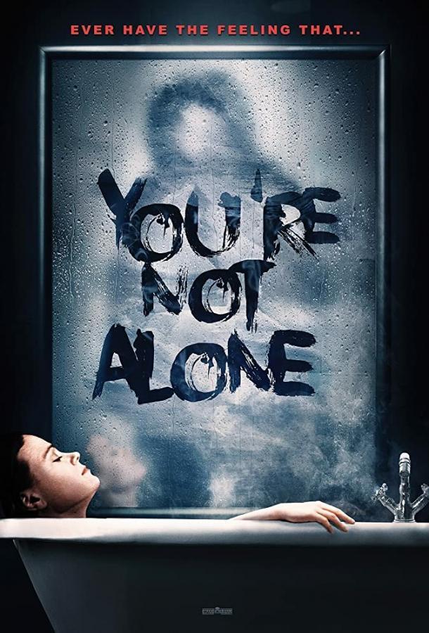 Вы не одни / You're Not Alone (2020) смотреть онлайн