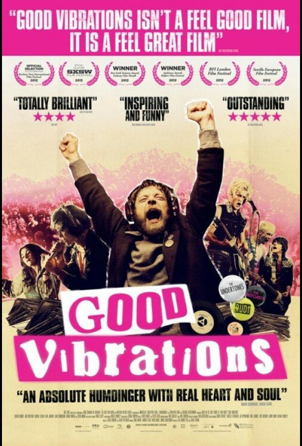 Хорошие вибрации (2012) смотреть онлайн