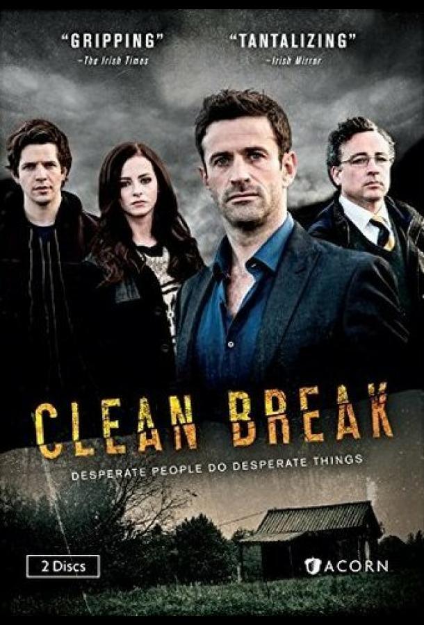 Clean Break 2015 смотреть онлайн 1 сезон все серии подряд в хорошем качестве