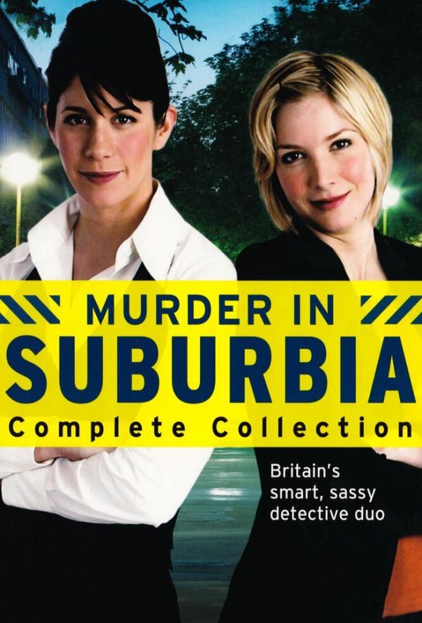 Убийство в пригороде / Murder in Suburbia (2004) смотреть онлайн 1 сезон