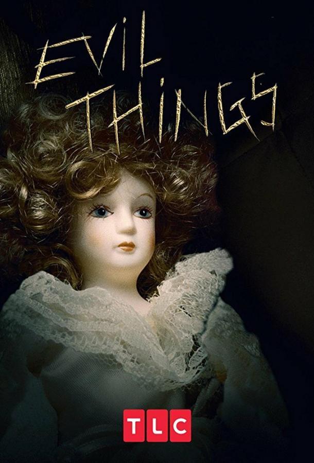 Evil Things (2017)