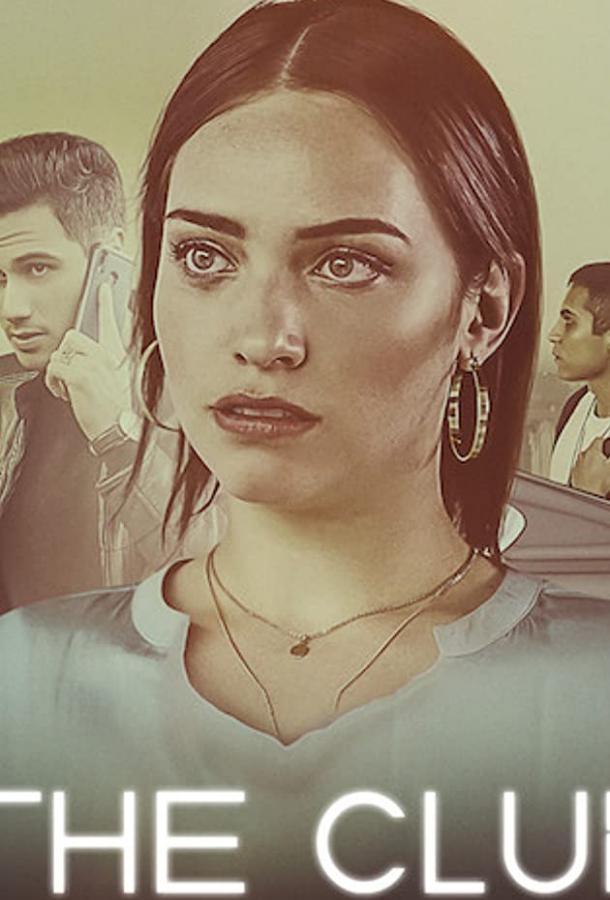 El Club 2019 смотреть онлайн 1 сезон все серии подряд в хорошем качестве