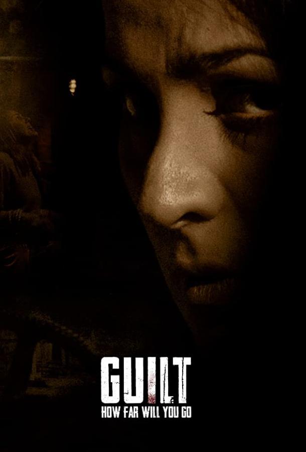 Guilt () смотреть онлайн в хорошем качестве