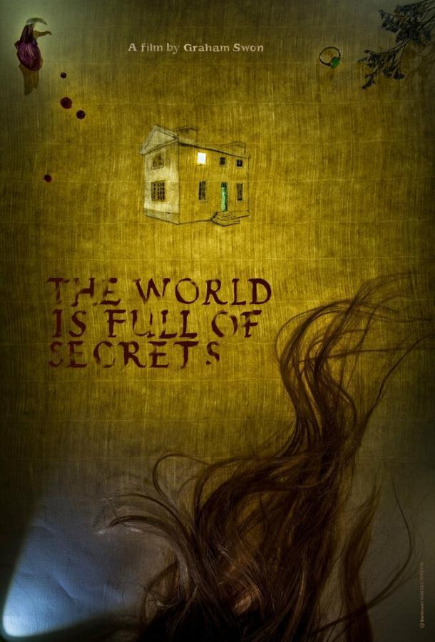 Мир полон тайн / The World is Full of Secrets (2018) смотреть онлайн