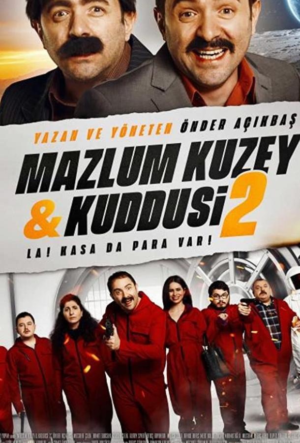 Мазлум Кузей и Куддуси 2: Бабки в сейфе! (2019)