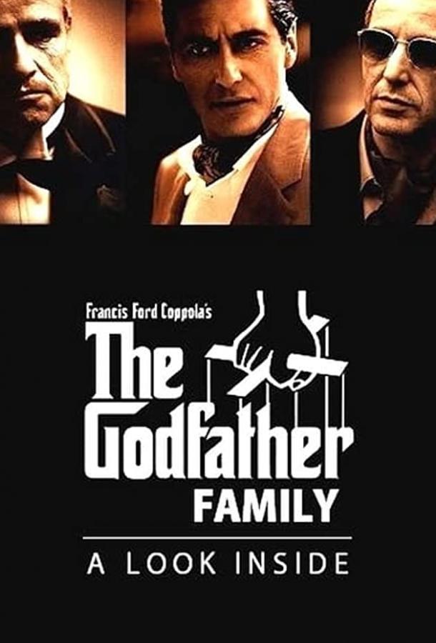 Семья Крестного отца: Взгляд внутрь (ТВ) / The Godfather Family: A Look Inside (1990)