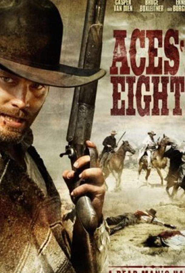 Крутые стволы (ТВ) / Aces «N» Eights (2008)