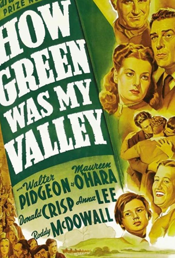 Как зелена была моя долина / How Green Was My Valley (1941)
