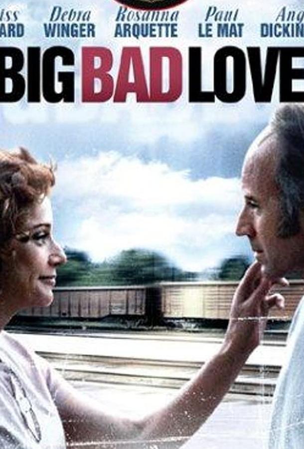 Большая плохая любовь / Big Bad Love (2001)