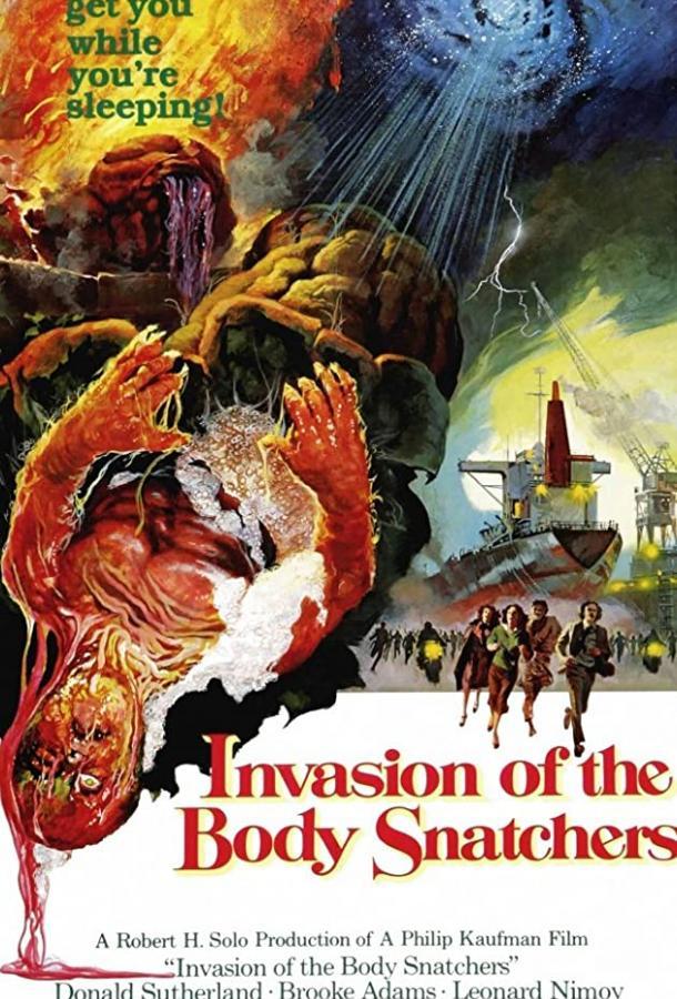 Вторжение похитителей тел / Invasion of the Body Snatchers (1978)