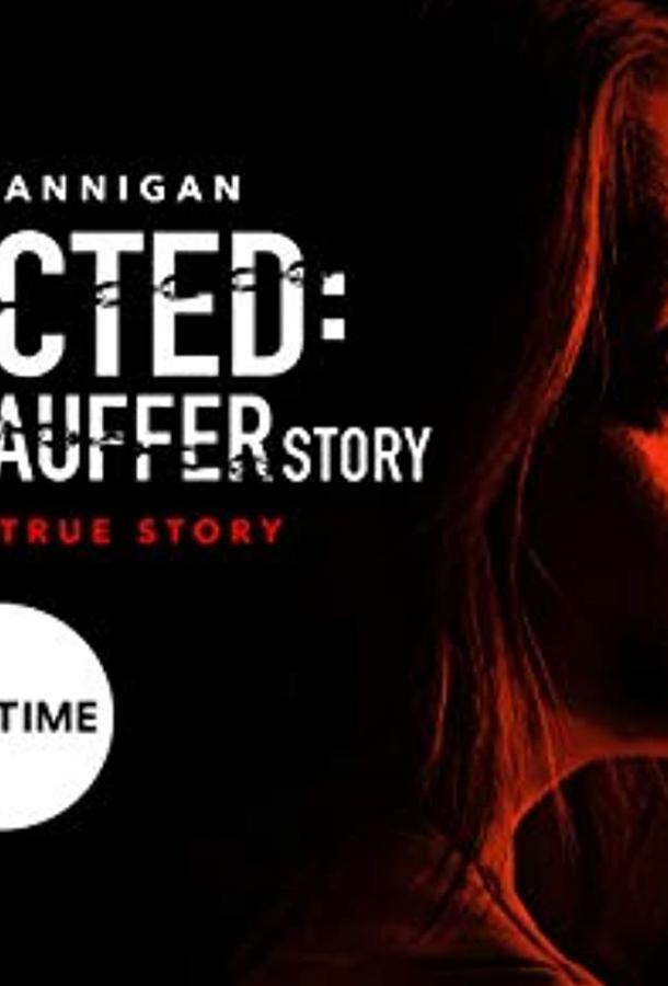 53 дня: Похищение Мэри Стоффер / Похищенная: История Мэри Стоффер