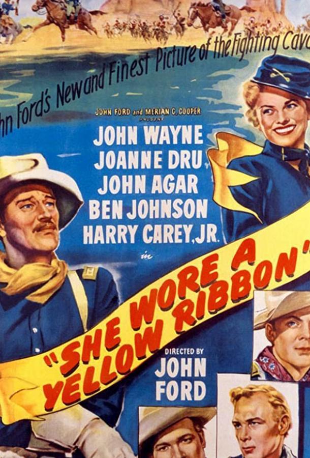 Она носила желтую ленту / She Wore a Yellow Ribbon (1949)