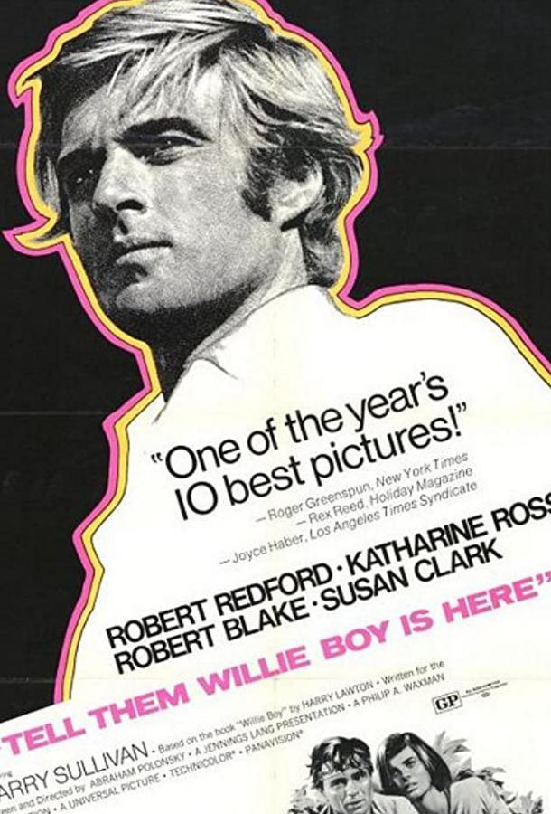 Скажи им, что Вилли-Бой здесь / Tell Them Willie Boy Is Here (1969)