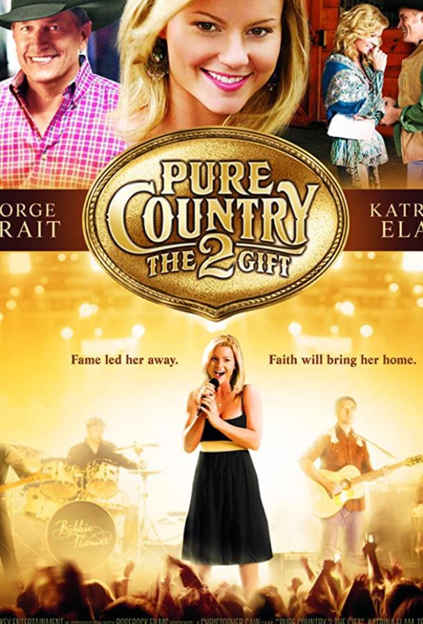 Жизнь в стиле кантри 2 / Pure Country 2: The Gift (2010)