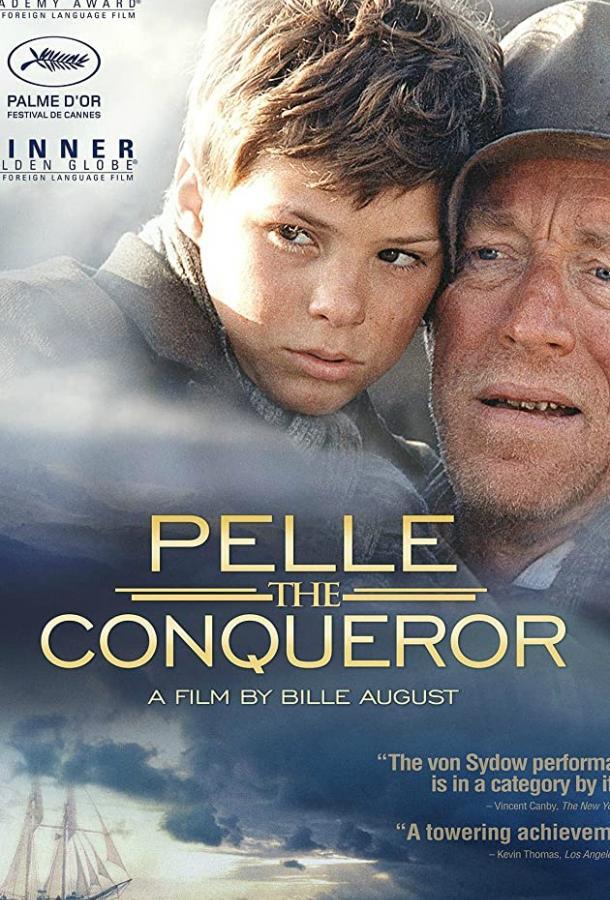 Пелле-завоеватель / Pelle erobreren (1987)