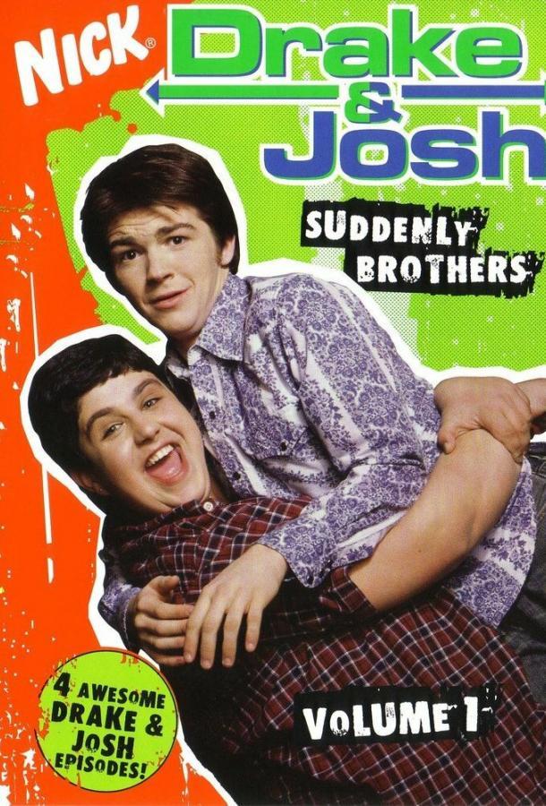 Дрейк и Джош / Drake & Josh (2004)