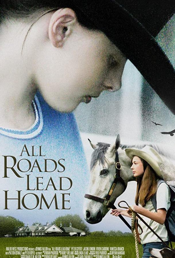 Все дороги ведут домой / All Roads Lead Home (2008)