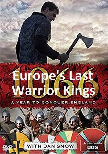 Сериал Последние царственные воины Европы. 1066: Год, чтобы покорить Англию (2017) смотреть онлайн 1 сезон