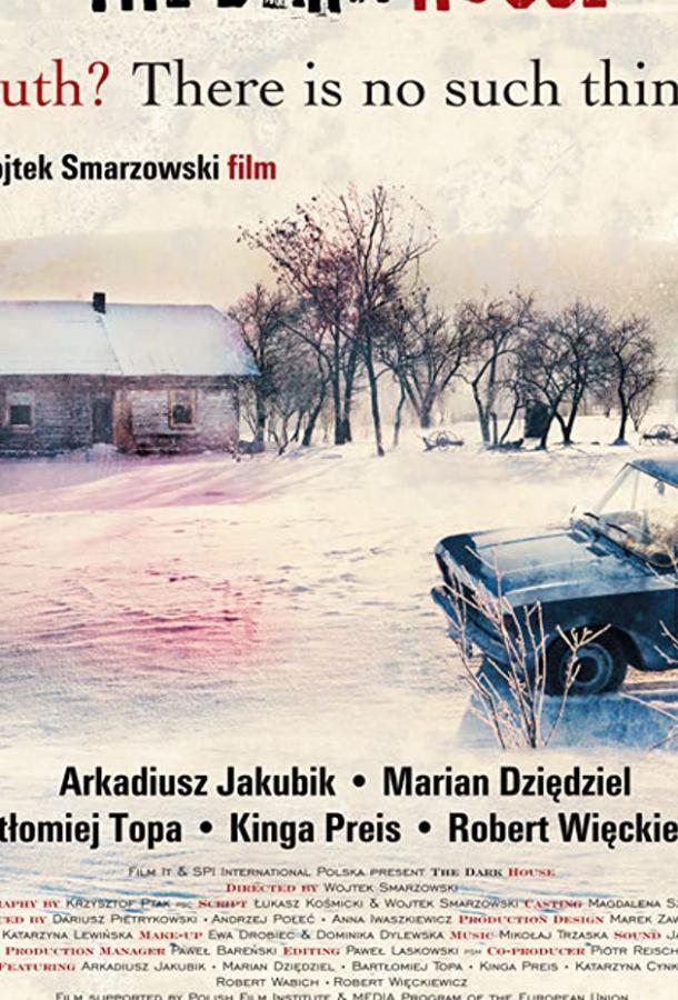Плохой дом / Dom zly (2009)