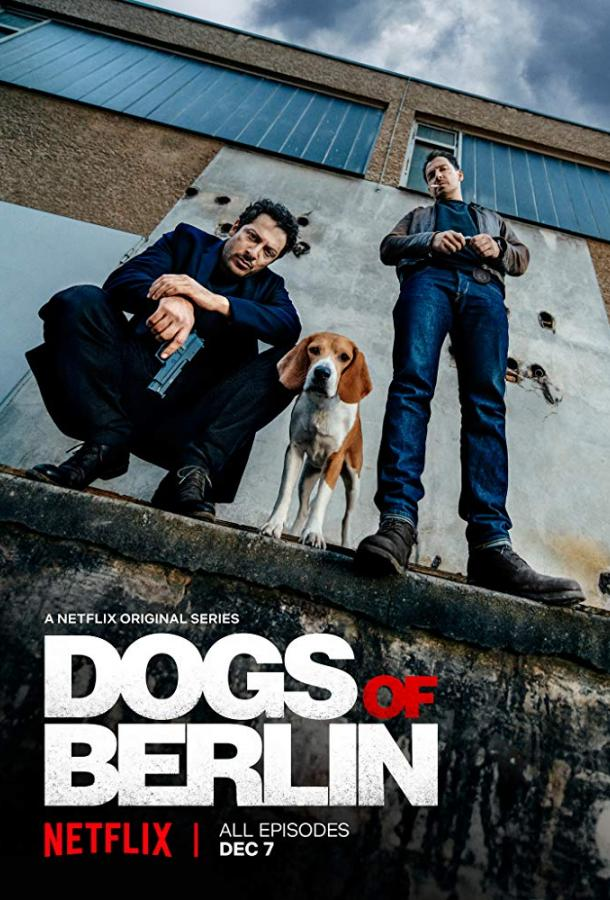 Берлинские легавые / Dogs of Berlin (2018)