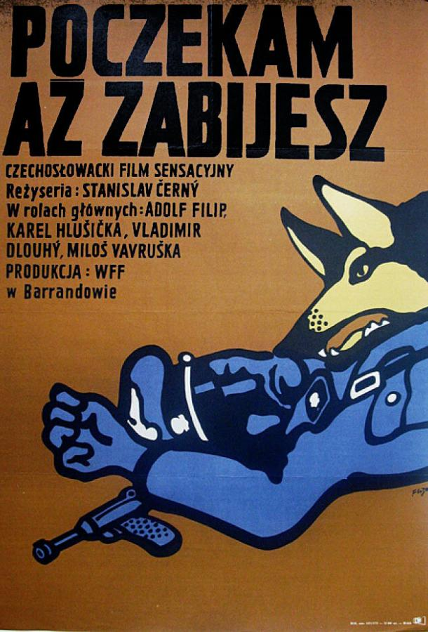 Я подожду, пока ты убьешь / Pockam, az zabijes (1973)