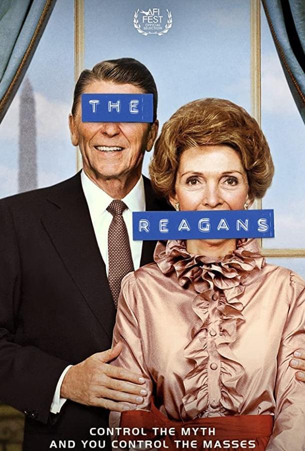 Рейганы / The Reagans (2020)