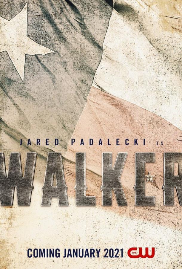 Сериал Уокер (2020) смотреть онлайн 1 сезон