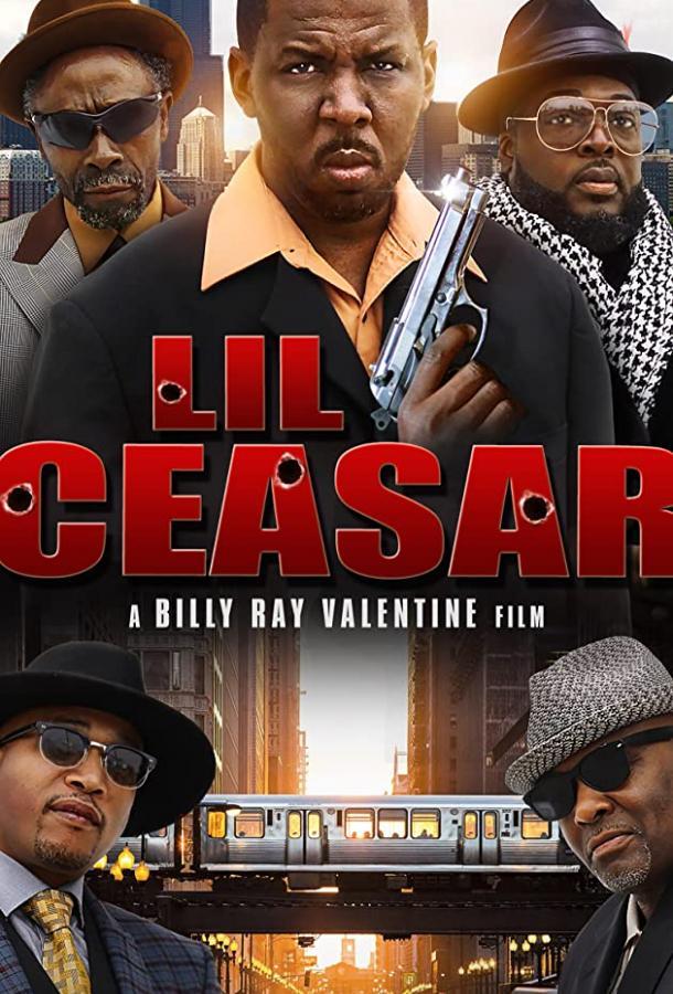 Маленький Цезарь / Lil Ceaser (2020) смотреть онлайн