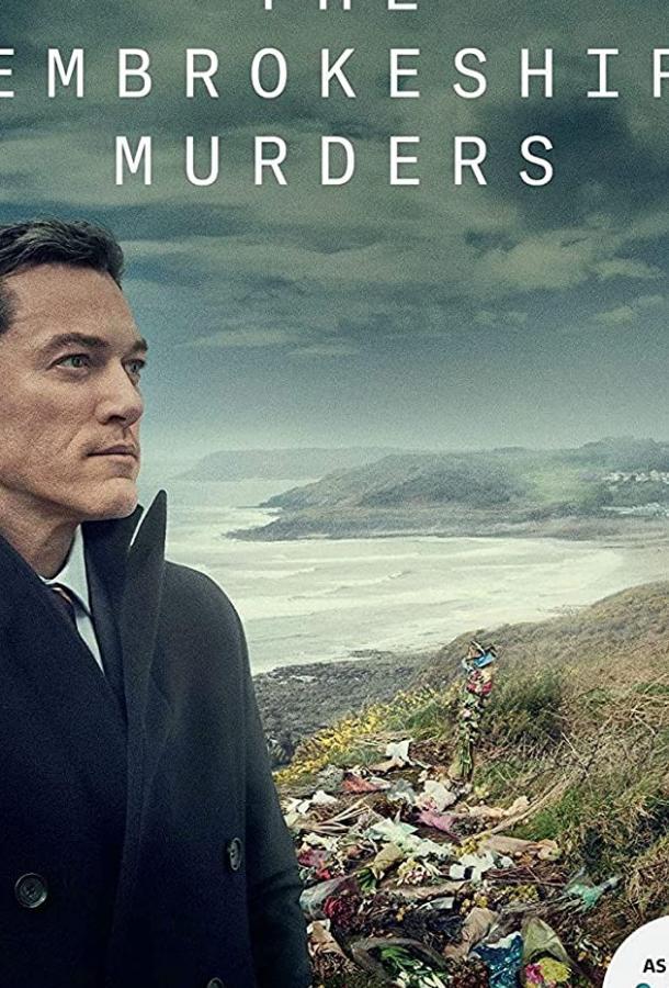 Сериал Убийства в Пембрукшире (2021) смотреть онлайн 1 сезон