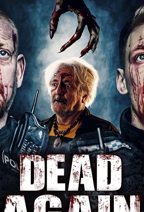Dead Again (2021) смотреть онлайн