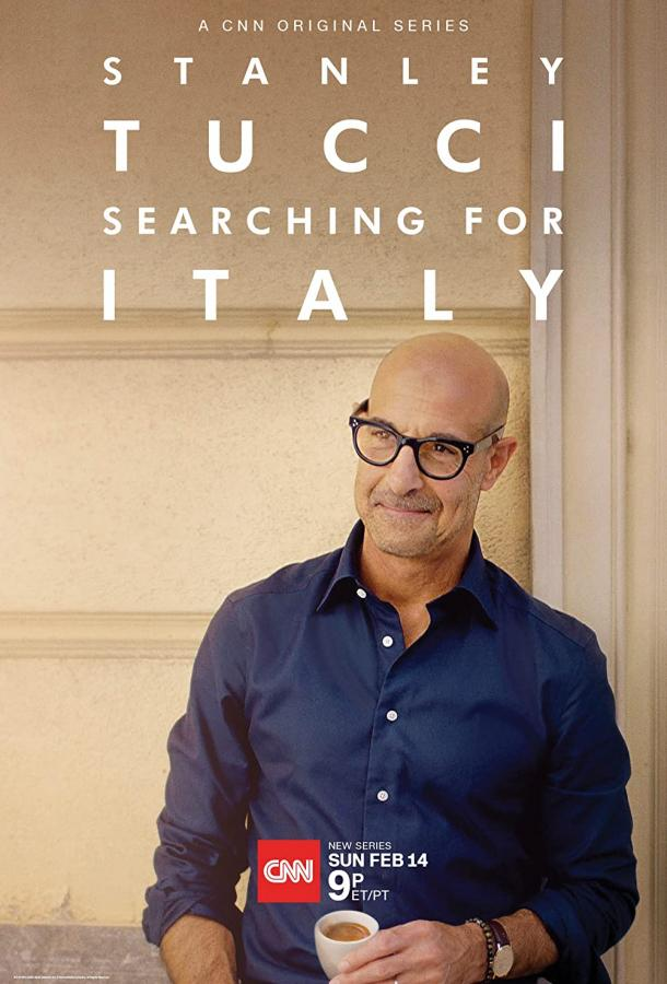Сериал Stanley Tucci: Searching for Italy (2021) смотреть онлайн 1 сезон